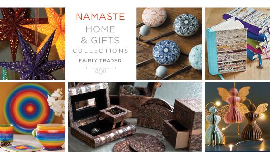 Home & Gifts > Namaste Fair Trade > Namaste-UK Ltd